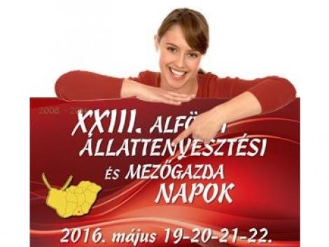 Látogasson el a XXIII. Alföldi Állattenyésztési és Mezőgazda Napok Szakkiállítás és Vásárra!