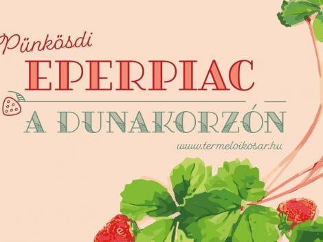 A friss és ízletes magyar földieper a legjobb választás a családoknak – irány a Dunakorzó!