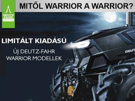 Új Deutz Fahr Warrior traktorok korlátozott pédányszámban, korlátlan teljesítménnyel!