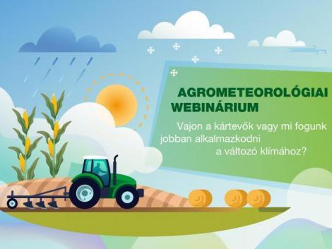 Agrometeorológiai Webinárium – ne maradj le, regisztrálj!