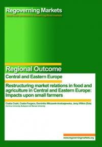 Restructuring Market Relations in Food and Agriculture in Central and Eastern Europe: