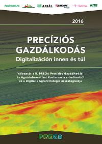 Precíziós Gazdálkodás – Digitalizáción innen és túl